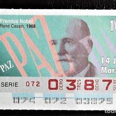 Cupones ONCE: ESPAÑA. ONCE. 1996. PREMIOS NOBEL PAZ: RENÉ CASSIM, 1968. FECHA: 14 MARZO. EL NÚMERO PUEDE VARIAR.. Lote 98822831