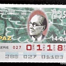 Cupones ONCE: ESPAÑA. ONCE. 1996. PREMIOS NOBEL PAZ: PHILIP J. NOEL BAKER, 1959. FECHA: 14 OCT. EL NÚMERO PUEDE V. Lote 98822851