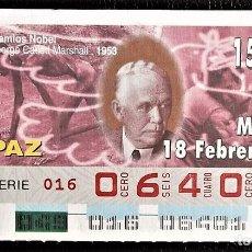 Cupones ONCE: ESPAÑA. ONCE. 1997. PREMIOS NOBEL PAZ: GEORGE CATLETT MARSHALL, 1953. FECHA: 18 FEBRERO. EL NÚMERO P. Lote 98822863