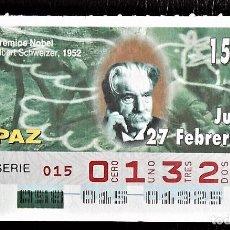 Cupones ONCE: ESPAÑA. ONCE. 1997. PREMIOS NOBEL PAZ: ALBERT SCHWEIZER, 1952. FECHA: 27 FEBRERO. EL NÚMERO PUEDE VA. Lote 98822867