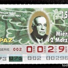 Cupones ONCE: ESPAÑA. ONCE. 1997. PREMIOS NOBEL PAZ: LEON JOUHAUX, 1951. FECHA: 12 MARZO. EL NÚMERO PUEDE VARIAR.. Lote 98822871