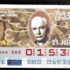 Cupones ONCE: ESPAÑA. ONCE. 1997. PREMIOS NOBEL PAZ: CORDELL HULL, 1945. FECHA: 21 JULIO. EL NÚMERO PUEDE VARIAR.. Lote 98822891