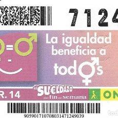 Cupones ONCE: CUPON ONCE - 8 MARZO 2014 - LA IGUALDAD BENEFICIA A TODOS. Lote 98998799