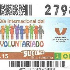 Cupones ONCE: CUPON ONCE - 5 DICIEMBRE 2015 - DIA INTERNACIONAL DEL VOLUNTARIADO. Lote 98999283