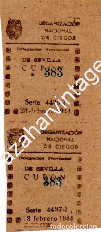 PAREJA CUPÓNES 1944 DELEGACIÓN DE SEVILLA (Coleccionismo - Lotería - Cupones ONCE)