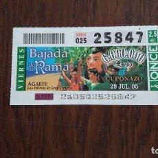 Billets ONCE: CUPÓN ONCE 29-07-05 BAJADA DE LA RAMA, AGAETE, LAS PALMAS DE GRAN CANARIA. Lote 100758559