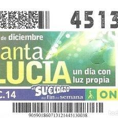Cupones ONCE: CUPON ONCE - 13 DICIEMBRE 2014 - SANTA LUCIA - UN DIA CON LUZ PROPIA. Lote 101429651
