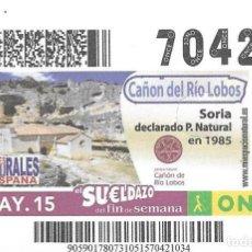 Cupones ONCE: CUPON ONCE - 31 MAY0 2015 - CAÑON DE RIO LOBOS - SORIA - PARQUES NATURALES DE ESPAÑA. Lote 101429803