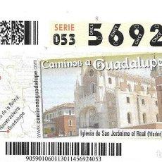 Cupones ONCE: CUPON ONCE - 14 ENERO 2014 - CAMINOS A GUADALUPE - IGLESIA DE SAN JERÓNIMO EL REAL - MADRID. Lote 101430135