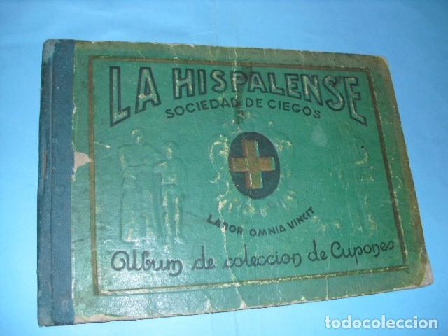 ALBUM DE CUPONES LA HISPALENSE 1934, POR DELANTES SON CROMOS Y POR DETRÁS CUPONES, (Coleccionismo - Lotería - Cupones ONCE)