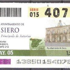Billets ONCE: ONCE,AYUNTAMIENTO DE SIERO.18/05/2005.. Lote 107238407
