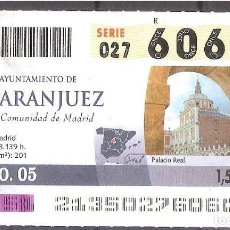 Coupon ONCE: ONCE,AYUNTAMIENTO DE ARANJUEZ.01/08/2005.. Lote 107282343