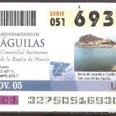 Coupon ONCE: ONCE,AYUNTAMIENTO DE AGUILAS.23/11/2005.. Lote 107282523