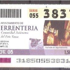 Coupon ONCE: ONCE,AYUNTAMIENTO DE ERRENTERIA.14/11/2005.. Lote 107282695
