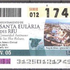 Coupon ONCE: ONCE,AYUNTAMIENTO DE SANTA EULARIA DES RIU.24/11/2005.. Lote 107282815