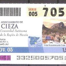 Coupon ONCE: ONCE,AYUNTAMIENTO DE CIEZA.28/11/2005.. Lote 107283267