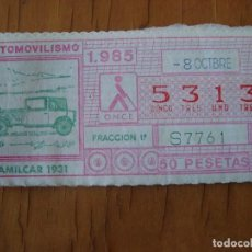 ONCE Coupons - CUPON AUTOMOVILISMO AMILCAR 1931 8 OCTUBRE 1985 - 107460331
