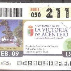 Coupon ONCE: ONCE,AYUNTAMIENTO DE LA VICTORIA DE ACENTEJO.17/02/2009.. Lote 107593979