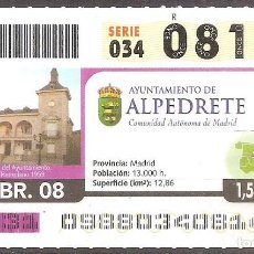 Coupon ONCE: ONCE,AYUNTAMIENTO DE ALPEDRETE.07/04/2008.. Lote 107595255