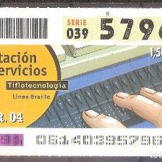 Billets ONCE: ONCE,PRESTACION DE SERVICIOS,01/03/2004.. Lote 107838323