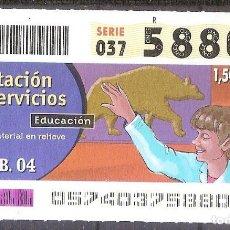 Billets ONCE: ONCE,PRESTACION DE SERVICIOS,26/02/2004.. Lote 107838399