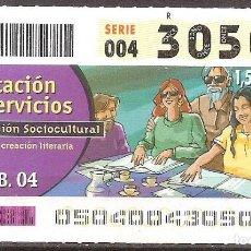 Billets ONCE: ONCE,PRESTACION DE SERVICIOS,19/02/2004.. Lote 107838595