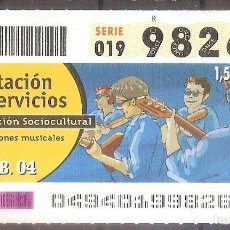 Billets ONCE: ONCE,PRESTACION DE SERVICIOS,18/02/2004.. Lote 107838647