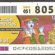 Billets ONCE: ONCE,PRESTACION DE SERVICIOS,16/02/2004.. Lote 107839899
