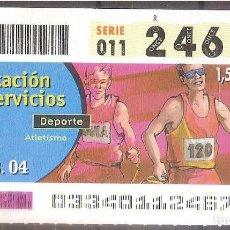 Billets ONCE: ONCE,PRESTACION DE SERVICIOS,02/02/2004.. Lote 107840495