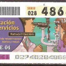 Billets ONCE: ONCE,PRESTACION DE SERVICIOS,27/01/2004.. Lote 107840875