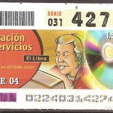 Billets ONCE: ONCE,PRESTACION DE SERVICIOS,22/01/2004.. Lote 107840939