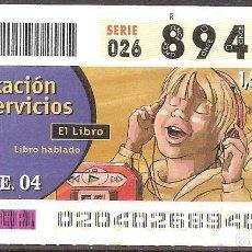 Billets ONCE: ONCE,PRESTACION DE SERVICIOS,20/01/2004.. Lote 107841039