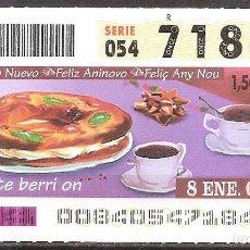 Billets ONCE: ONCE,FELIZ AÑO NUEVO,08/01/2004.. Lote 108283955