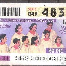 Billets ONCE: ONCE,FELIZ AÑO NUEVO,23/12/2003.. Lote 108283979