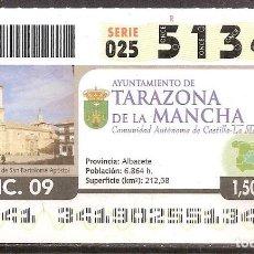 Billets ONCE: ONCE,AYUNTAMIENTO DE TARAZONA DE LA MANCHA,07/12/2009.. Lote 108677623