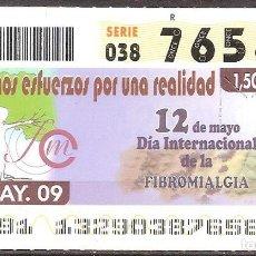 Billets ONCE: ONCE,DIA INTERNACIONAL DE LA FIBROMIALGIA,12/05/2009.. Lote 108925415