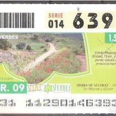 Billets ONCE: ONCE,VIAS VERDES,22/04/2009.. Lote 108927011