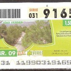 Billets ONCE: ONCE,VIAS VERDES,29/04/2009.. Lote 108927139