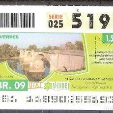 Billets ONCE: ONCE,VIAS VERDES,28/04/2009.. Lote 108927195