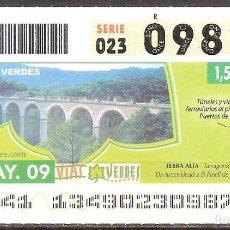 Billets ONCE: ONCE,VIAS VERDES,14/05/2009.. Lote 108927399