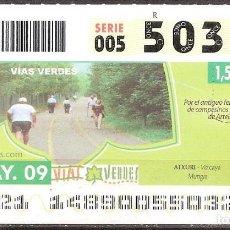 Billets ONCE: ONCE,VIAS VERDES,28/05/2009.. Lote 108927715