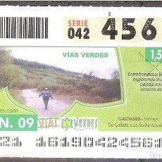 Billets ONCE: ONCE,VIAS VERDES,10/06/2009.. Lote 108927875
