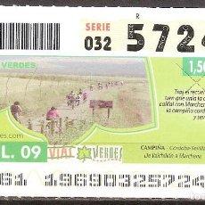 Billets ONCE: ONCE,VIAS VERDES,15/07/2009.. Lote 108928203