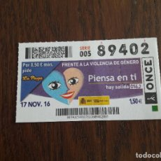 Cupones ONCE: CUPÓN ONCE 17-11-16 FRENTE A LA VIOLENCIA DE GÉNERO, PIENSA EN TÍ, HAY SALIDA 016. Lote 111649463