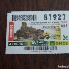 Cupones ONCE: CUPÓN ONCE 04-12-16 NUESTROS PUEBLOS MÁS BONITOS, PUERTOMINGALVO. TERUEL. Lote 111686443