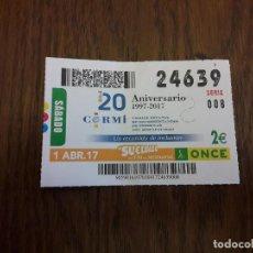 Cupones ONCE: CUPÓN ONCE 01-04-17 20 ANIVERSARIO CERMI.. Lote 113205967
