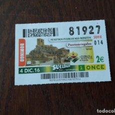 Cupones ONCE: CUPÓN ONCE 04-12-16 NUESTROS PUEBLOS MÁS BONITOS, PUERTOMINGALVO. TERUEL. Lote 113407767