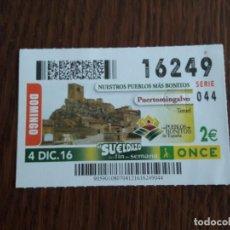 Cupones ONCE: CUPÓN ONCE 04-12-16 NUESTROS PUEBLOS MÁS BONITOS, PUERTOMINGALVO. TERUEL. Lote 116700375