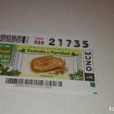 Cupones ONCE: 9C-CD05 CUPON DE LA ONCE TOSTADA DE NAVIDAD . Lote 118697087