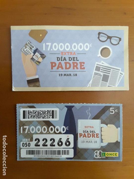 ONCE EXTRA DÍA DEL PADRE 19 MARZO 2018 - 22266 (Coleccionismo - Lotería - Cupones ONCE)